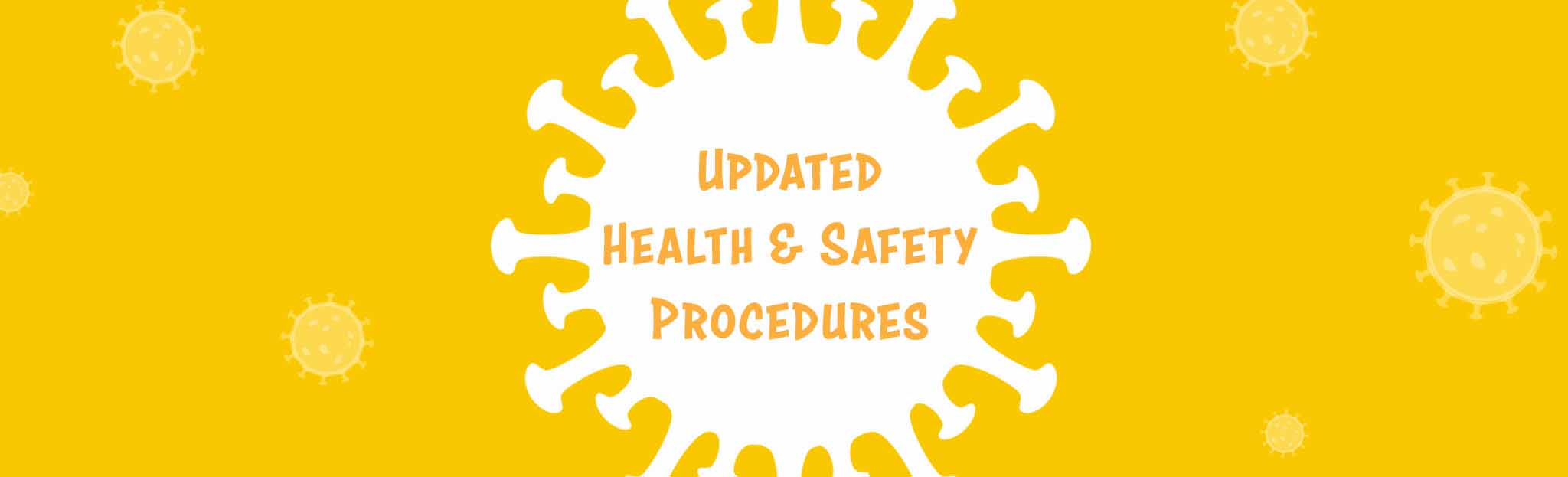 Reopening After COVID-19: Updated Health & Safety Procedures